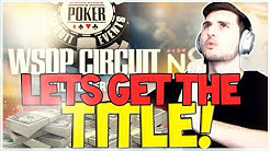 BECOMING A WORLD SERIES OF POKER CIRCUIT CHAMPION?