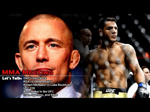 Let's Talk: GSP's next move, McGregor vs Pacquiao, Whittaker vs Rockhold, RDA vs Welterweight + more