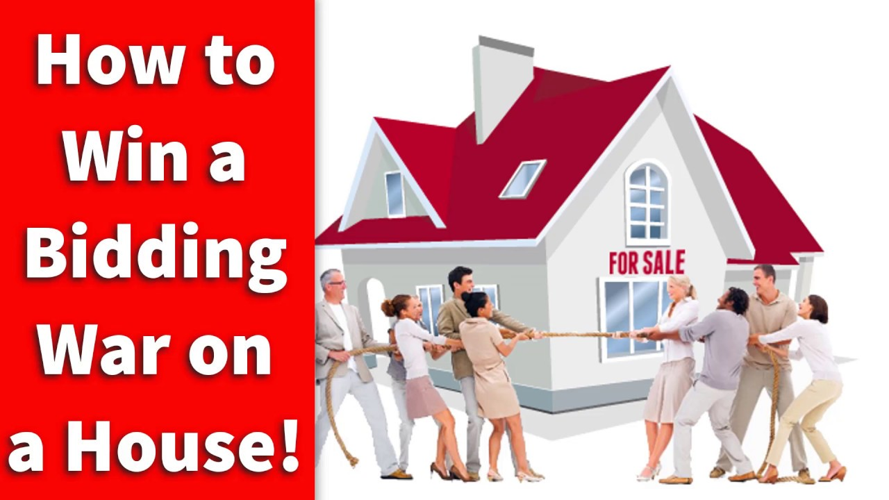 How To Win A Bidding War On House