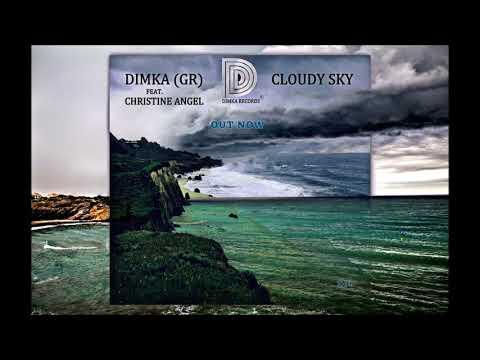 Dimka (Gr) Feat. Christine Angel - Cloudy Sky (Original Mix) [Dimka Records]