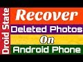 How to Recover Deleted Photos in Phone - Droid State [Hindi]