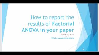 ANOVA 7: How To Report The Results Of Factorial ANOVA In Your Paper