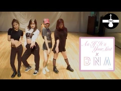 DNA / As If It's Your Last - BTS / BlackPink