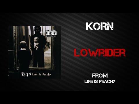 Korn - Lowrider [Lyrics Video]