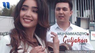 Muhammadziyo - Guljahon (tizer) | Мухаммадзиё - Гулжахон (тизер)