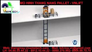 Mô hình thang nâng pallet - Pallet elevator - VNLIFT - 팔레트 엘리베이터