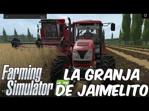 LA GRANJA DE JAIMELITO! Farming Simulator 17 en Español - GOTH