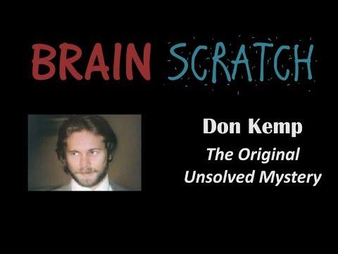 BrainScratch: Don Kemp - The Original Unsolved Mystery