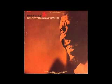 "Johnny ""Hammond"" Smith - Black Feeling"