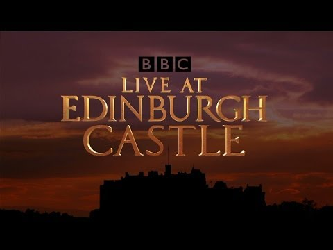 Live at Edinburgh Castle: Trailer - BBC One