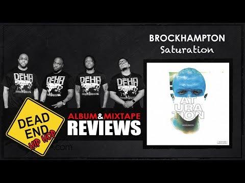 Brockhampton - Saturation Album Review   DEHH