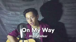 Download Lagu On My Way Cover - Alan Walker by Arvian Dwi MP3