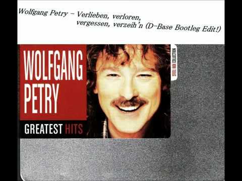 Wolfgang Petry - Verlieben, Verloren, Vergessen, Verzeih'n (D-Base Bootleg Edit!)