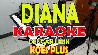 Download Mp3 Diana Karaoke  Koesplus  Karaoke Ii Lirik Ii Hd