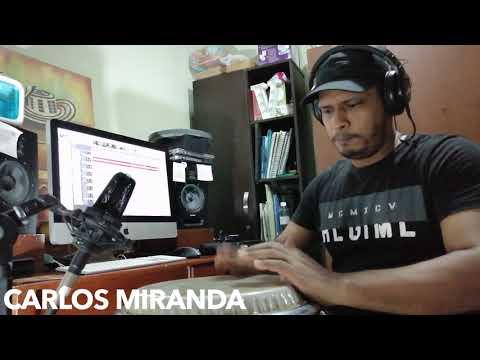 CARLOS MIRANDA GRABANDO PERCUSIÓN PARA COVER VERSION SALSA DE: QUÉ CREÍAS/SEVEN