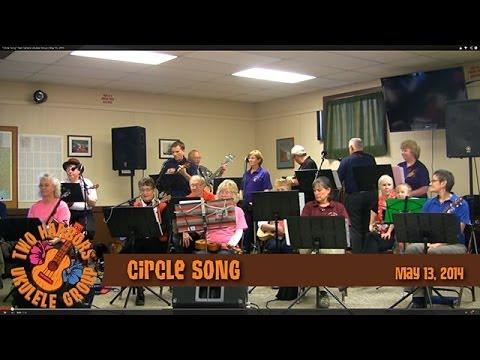 """Circle Song"" Two Harbors Ukulele Group | May 13, 2014"