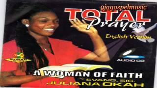 Juliana Okah   A Woman Of Faith