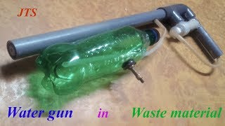 How to Make powerful water gun | using waste material