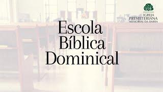 Escola Bíblica Dominical| Rev. Ricardo Rios