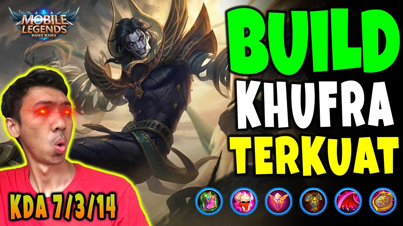 BUILD KHUFRA TERKUAT 20 MOBILE LEGEND by Ryan Agera