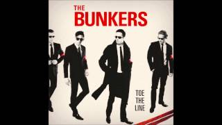 The Bunkers - Toe The Line (Neumond Recording Company)
