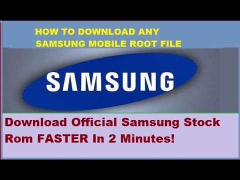 how-to-download-any-samsung-mobile-root-flash-file-video-tutorial-2017