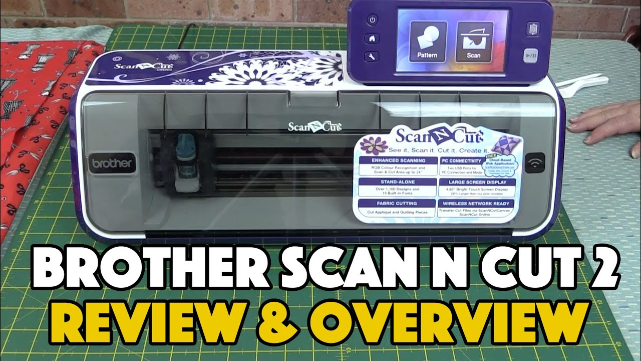 Brother Scan n Cut 2: What You Need to Know Before Buying the