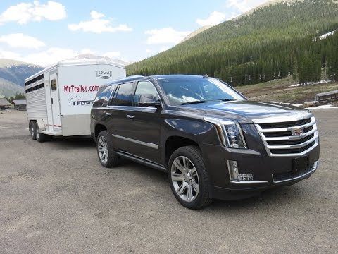 Cadillac Escalade 2015 Review towing trailers in the Rockies