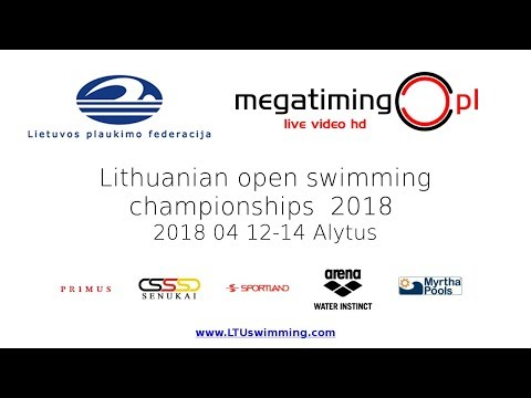 Lithuanian open swimming championships 2018 - Day 1 - Finals