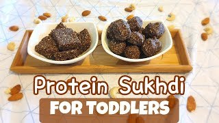 PROTEIN SUKHDI Recipe | Healthy Meal / Snack deas for 1+ Toddlers and Kids | Indian Vegetarian