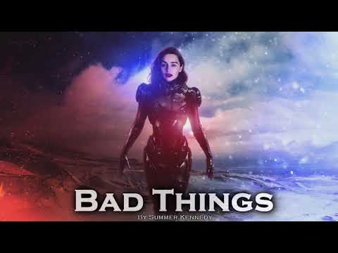 EPIC POP  Bad Things  Summer Kennedy