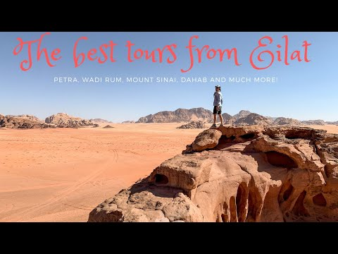 The Best Tours From Eilat - Petra, Wadi Rum, Mount Sinai, Dahab And Much More!