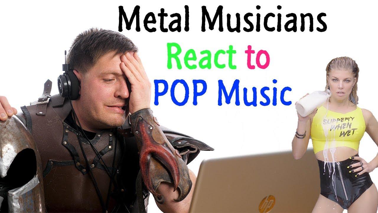 Metal Musicians React to POP Music