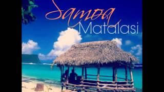 qsoul samoa matalasi song written by vili ieru