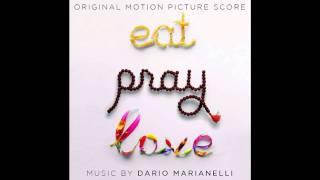 5. Enjoy Bali - Dario Marianelli (Eat Pray Love Soundtrack)