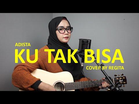 Adista - Ku Tak Bisa (Official Lyric Video).