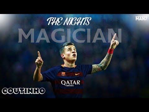 Philipe Coutinho►THE NIGHTS►Goals And Skills►2018