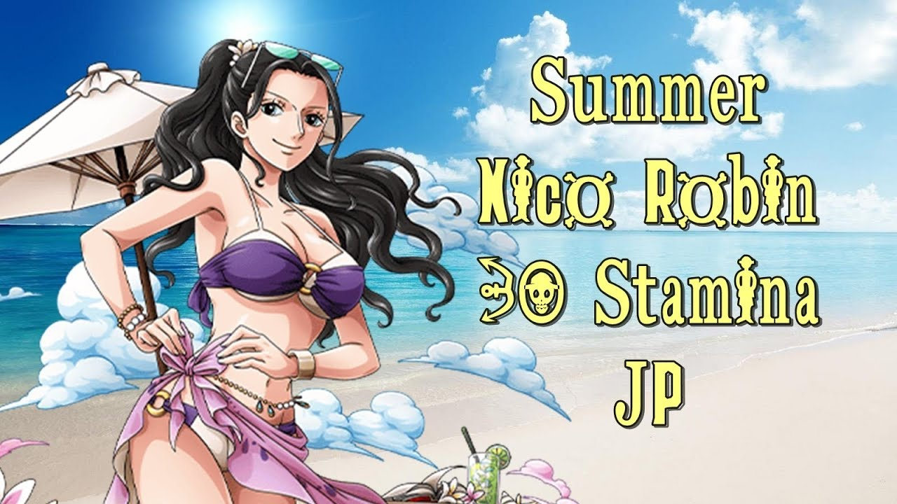 One Piece Treasure Cruise JP  Summer Nico Robin 30 Stamina  YouTube