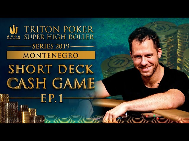 €300k Short Deck Cash Game Episode 1 - Triton Montenegro 2019