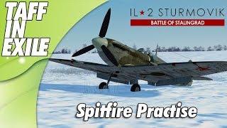 lL-2 Sturmovik Battle of Stalingrad   Spitfire Practise