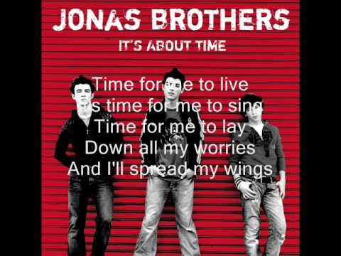 02 Time For Me To Fly Its About Time Jonas Brothers HQ + LYRICS