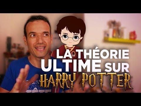 La théorie Ultime sur Harry Potter
