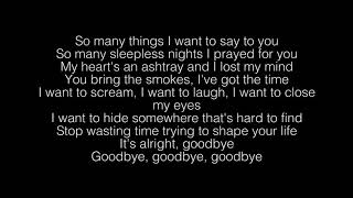 Cage The Elephant- Goodbye Lyrics
