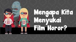 Mengapa Kita Menyukai Film Horor?