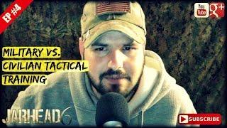 Military Vs. Civilian Tactical Training (radio Show: Ep #4)