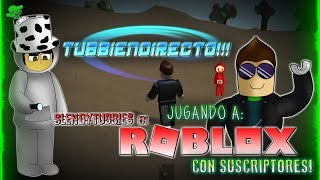 TUBBIENDIRECTO?? PLAYING SLENDYTUBBIES MAPS IN ROBLOX WITH SUBSCRIBERS D'MACARO 95 Annonces