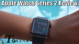 Apple Watch Series 2 Review(Stainless Steel, 38MM) by T. Frank