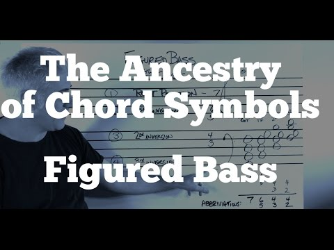 Music Theory - The Ancestry of Chord Symbols: Figured Bass