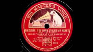 ZIGEUNER, YOU HAVE STOLEN MY HEART / Marek Weber & Orchester mit Refraingesang