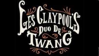 Les Claypool's - Duo De Twang - Four Foot Shack (Full Album)